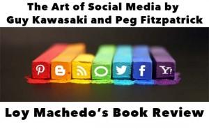 The Art of Social Media by Guy Kawasaki and Peg Fitzpatrick
