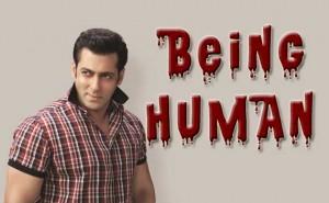 Being Human - Salman Khan