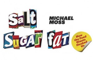 Salt, Sugar, Fat by Michael Moss