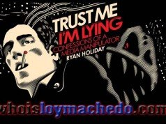 Trust Me, I'm Lying by Ryan Holiday