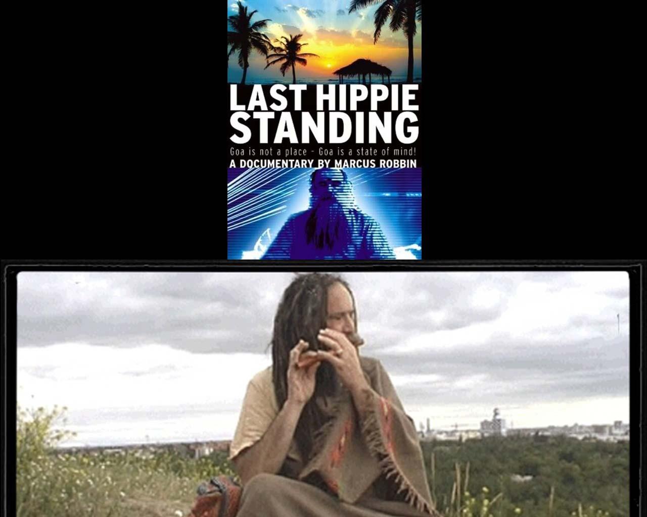 Loy Machedo's Movie Review – Last Hippie Standing (2008)