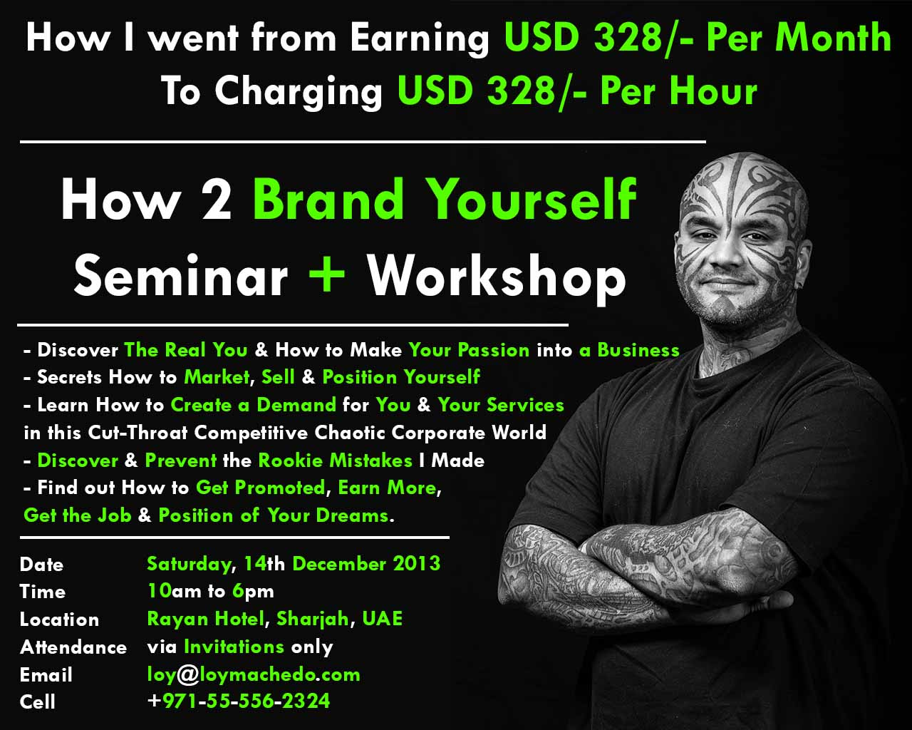 "Loy Machedo's ""How to Brand Yourself "" Seminar + Workshop"