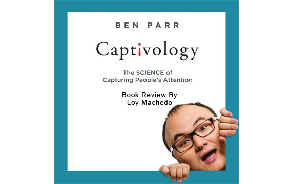 Captivology by Ben Parr