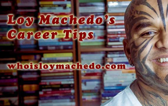 Loy Machedo's Career Tips