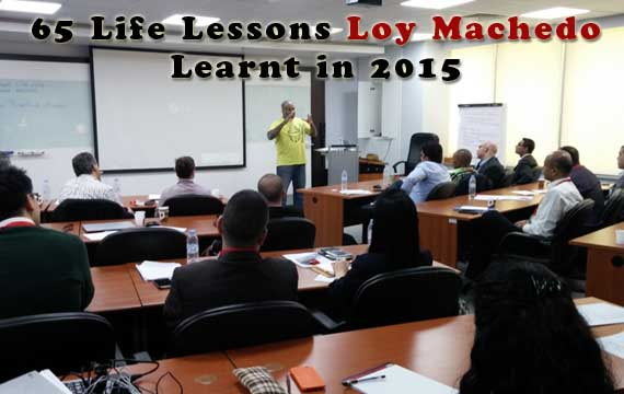 Life Lessons Loy Machedo
