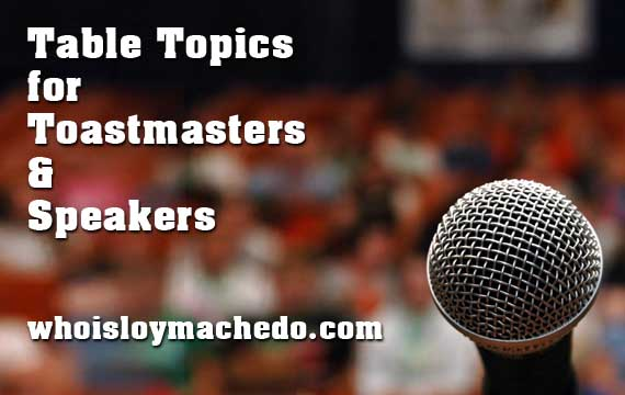 Table Topics For Toastmasters