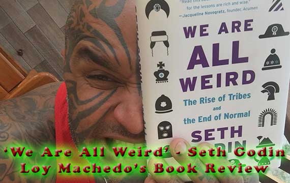 We Are All Weird - Seth Godin