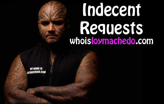 Loy Machedo's Indecent Request