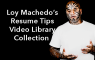 Mega Resume Tips Video Library Collection