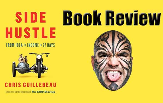 Loy Machedo's Book Review – Side Hustle by Chris Guillebeau