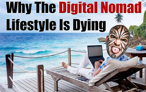 Digital Nomad Movement is Dying
