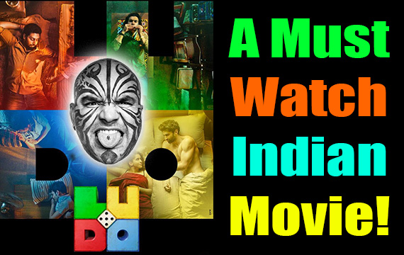 I Hate Indian Movies Until I Watched This Masterpiece – Ludo (2020)