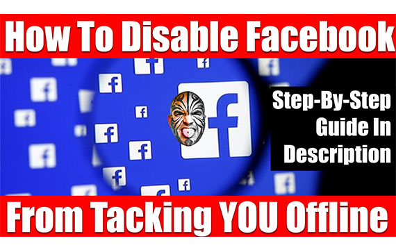 How To Disable Facebook From Tracking YOU Offline